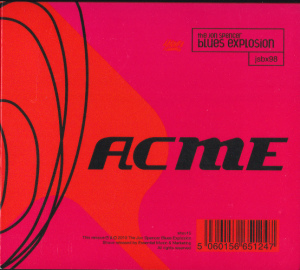 The Jon Spencer Blues Explosion - Acme + Acme Plus [2010] (2xCD, UK) - Inside Panel - Cover