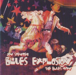 The Jon Spencer Blues Explosion - The Blues Man [Bootleg] (CD, US) - Cover