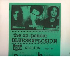 "The Jon Spencer Blues Explosion - Vpro Session, Sept '94 [Bootleg] [No Label #2] (10"", NETHERLANDS) - Variation 1"