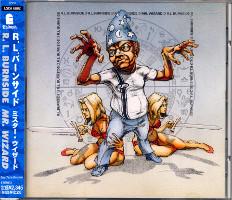 R.L. Burnside - Mr Wizard (CD, JAPAN) - Cover