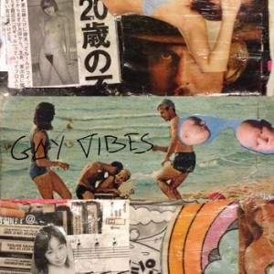 Gay Vibes - My Baby's Got Worms (DOWNLOAD, US)