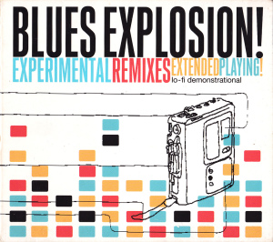 The Jon Spencer Blues Explosion – Experimental Remixes [23 June 1995] (CD, US) - Cover