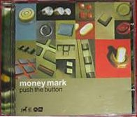 Money Mark - Push The Button (CD, ISRAEL) - Cover