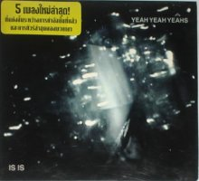 Yeah Yeah Yeahs - Is Is (CD, THAILAND) - Cover