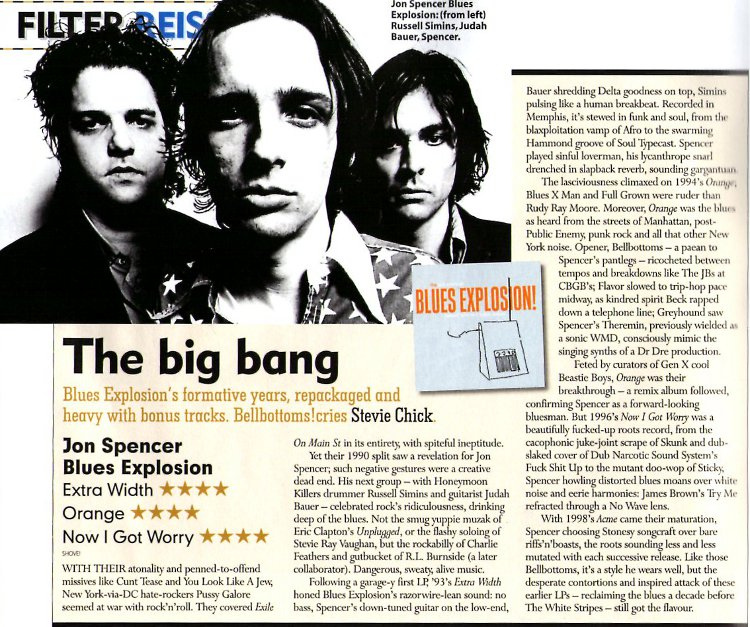 The Jon Spencer Blues Explosion - Mojo: The Big Bang: Extra Width / Orange / Now I Got Worry [Review] (PRESS, UK)