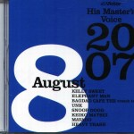 His Masters Voice 2007 Vol. 8 (CD, JAPAN)