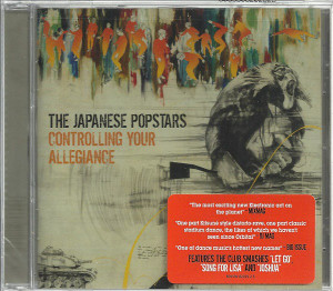 Japanese Popstars – Controlling Your Allegiance (CD, US) - Front