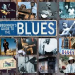 Beginners Guide To Blues (3xCD, UK)