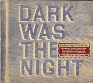 V/A feat. Cat Power & Dirty Delta Blues - Dark Was The Night (2xCD, US) - Cover