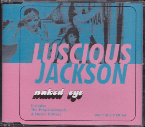 Luscious Jackson – Naked Eye (CD, UK) - Cover