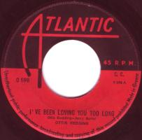 """Otis Redding - I've Been Loving You Too Long (7"""", GREECE)"""