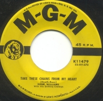 "Hank Williams with His Drifting Cowboys - Take These Chains From My Heart / Ramblin' Man (7"", US) - Label - Side A"
