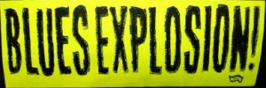 The Jon Spencer Blues Explosion - Blues Explosion (STICKER, US)