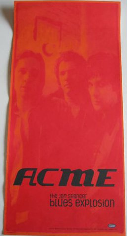 The Jon Spencer Blues Explosion - Acme (POSTER, AUSTRALIA)