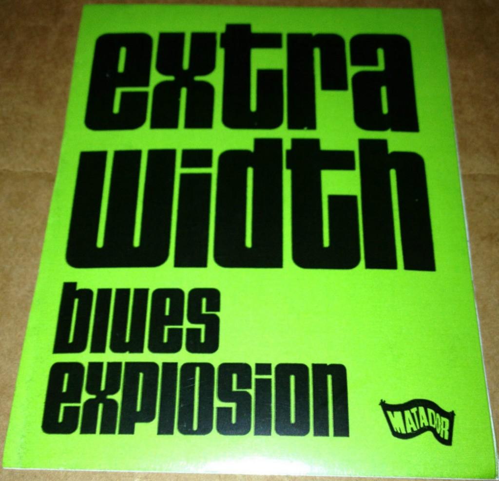 Jon Spencer Blues Explosion - Extra Width (STICKER, US)