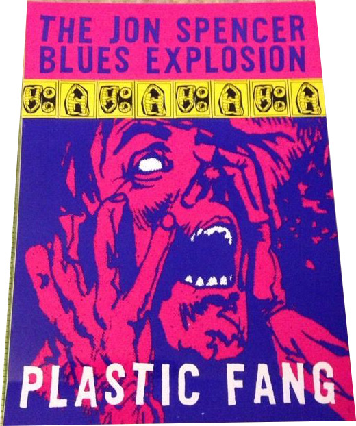 The Jon Spencer Blues Explosion - Plastic Fang [#2] (STICKER, UK) - Front