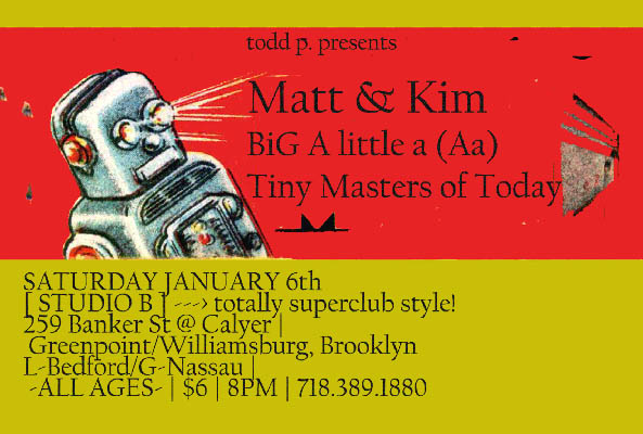 Tiny Masters of Today - Studio B, Williamsburg, Brooklyn, New York, US (6 January 2007)