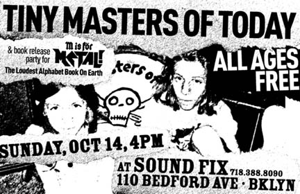 Tiny Masters of Today - Sound Fix, Williamsburg, New York, US (14 October 2007)