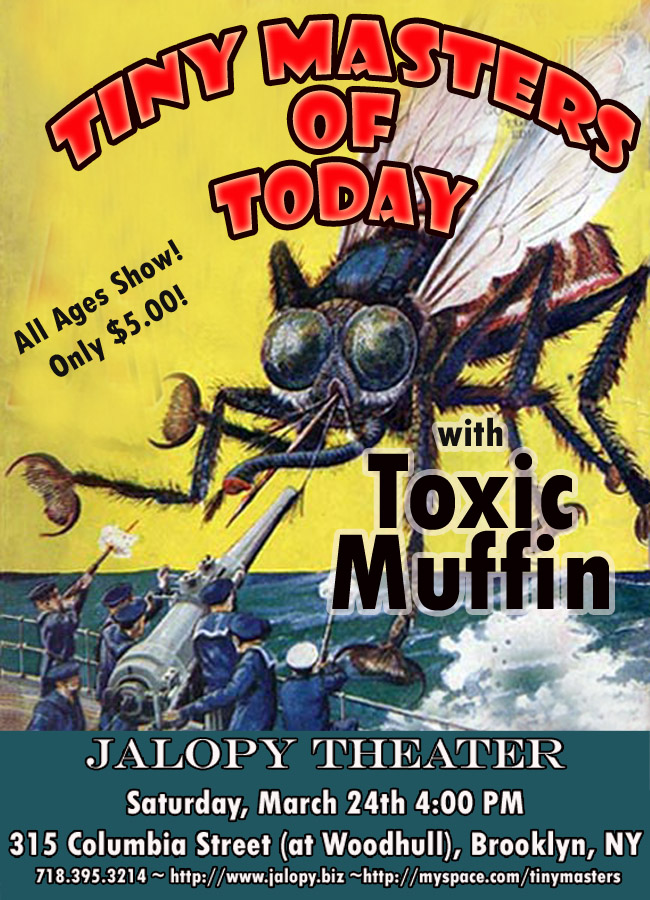 Tiny Masters of Today – Jalopy Theater, Brooklyn, New York, US (24 March 2007)