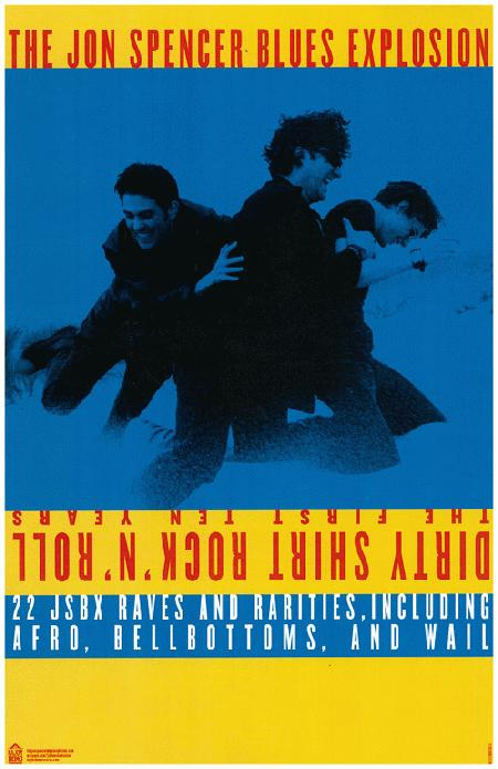 The Jon Spencer Blues Explosion - Dirty Shirt Rock 'n' Roll / Reissues (POSTER, UK) - Front