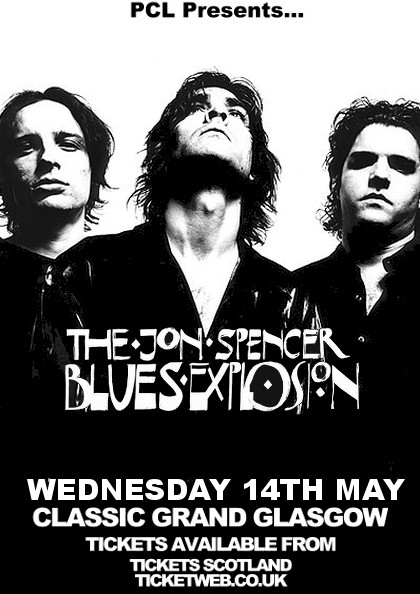 The Jon Spencer Blues Explosion - Classic Grand, Glasgow, UK (14 May 2014)