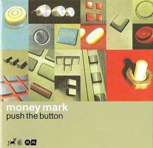 Money Mark - Push The Button (CD, BELGIUM)