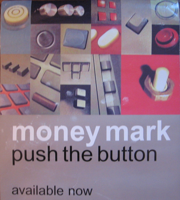 Money Mark - Push The Button (POSTER, US) - Top