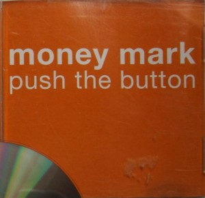 Money Mark - Push The Button [Promo] (CD, GERMANY) - Cover