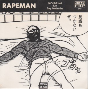 Rapeman – Inki's Butt Crack [Clear] (7″, US) - Cover