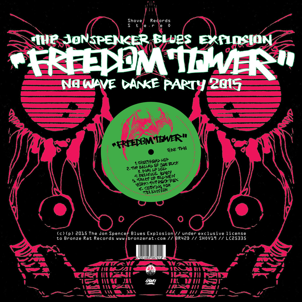The Jon Spencer Blues Explosion - Freedom Tower: Pre-Order