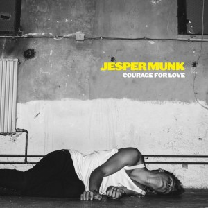 "Jesper Munk - Courage For Love (7"", GERMANY)"