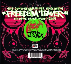 The Jon Spencer Blues Explosion – Freedom Tower: No Wave Dance Party 2015 (CD, US) -  Cover