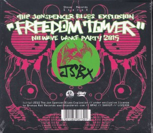 The Jon Spencer Blues Explosion – Freedom Tower: No Wave Dance Party 2015 (CD, UK) - Cover