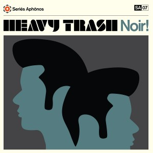 Heavy Trash - Noir! (LP, UK)