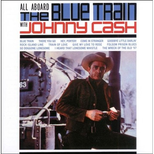 Johnny Cash - All Aboard The Blue Train (CD, US)