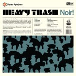 Heavy Trash - Noir! - Back