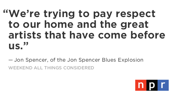http://www.npr.org/2015/03/21/393627275/we-wanted-to-entertain-jon-spencer-on-25-years-in-new-york