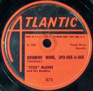 """Stick"" McGhee And His Buddies - Drinkin' Wine Spo-Dee-O-Dee (78rpm, US) - Label - Side A"