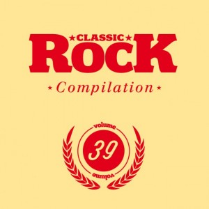 Classic Rock Compilation 39 feat. The Jon Spencer Blues Explosion