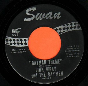 "Link Wray and The Raymen - Batman Theme (7"", US) - Label - Side A"