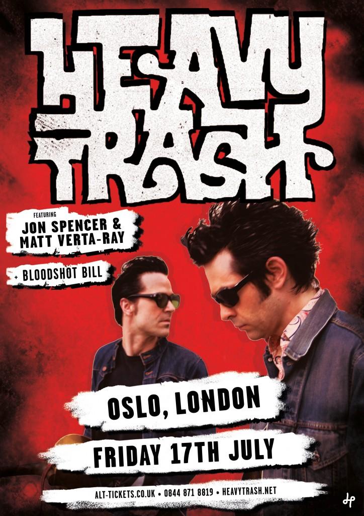 Heavy Trash – Oslo Hackney, London, UK (17 July 2015)