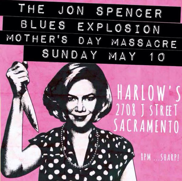 The Jon Spencer Blues Explosion – Harlow's Restaurant and Nightclub, Sacramento, CA, US (10 May 2015)
