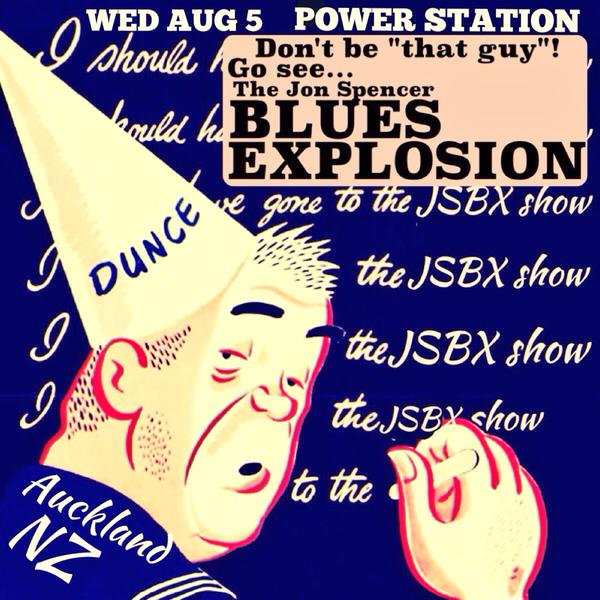 The Jon Spencer Blues Explosion - Powerstation, Auckland, New Zealand (31 July 2015) - CANCELLED / RESCHEDULED (5 August 2015)