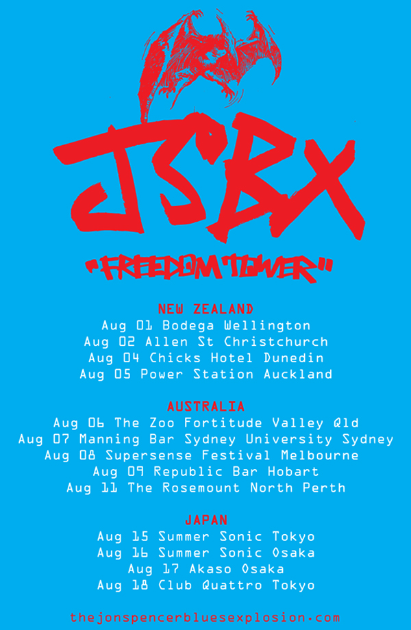 The Jon Spencer Blues Explosion - New Zealand / Australia / Japan - Tour Dates