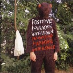 Experience - Positive Karaoke With A Gun / Negative Karaoke With A Smile (CD/DVD, SPAIN)