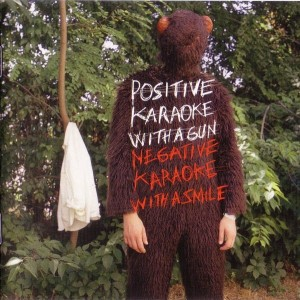 Experience - Positive Karaoke With A Gun / Negative Karaoke With A Smile (CD/DVD, SPAIN)  - Cover