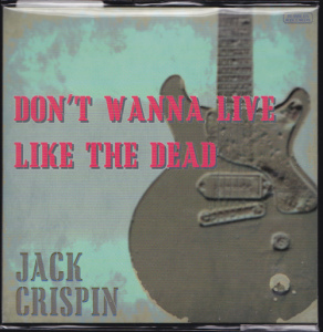 Jack Crispin A.K.A. The Jon Spencer Blues Explosion - Don't Wanna Live Like The Dead (CD, JAPAN)  - Cover