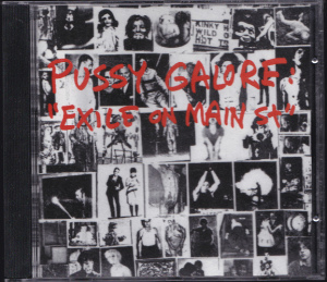 Pussy Galore – Exile on Main St. [Bootleg] [#2] (CD, US) - Cover