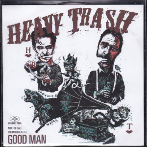 Heavy Trash - Good Man [Promo] (CD, DENMARK) - Cover