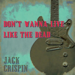 Don't Wanna Live Like The Dead (CD, JAPAN)
